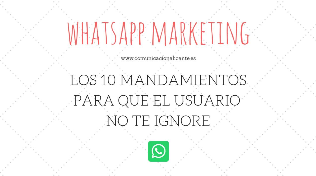 Los diez mandamientos del WhatsApp marketing.