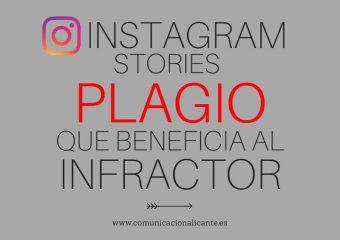 Instagram Stories: cuando el plagio beneficia al infractor