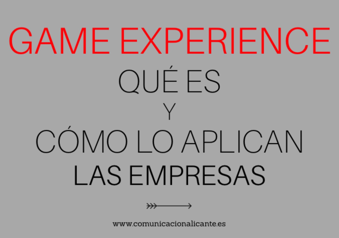 Game experience: qué es y cómo lo aplican las empresas