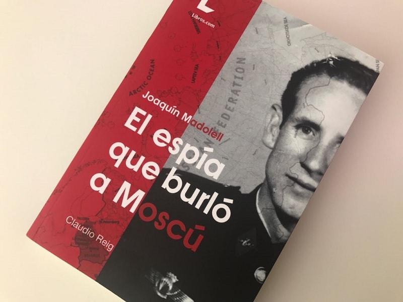 Portada de 'El espía que burló a Moscú', nuevo libro del periodista alicantino Claudio Reig