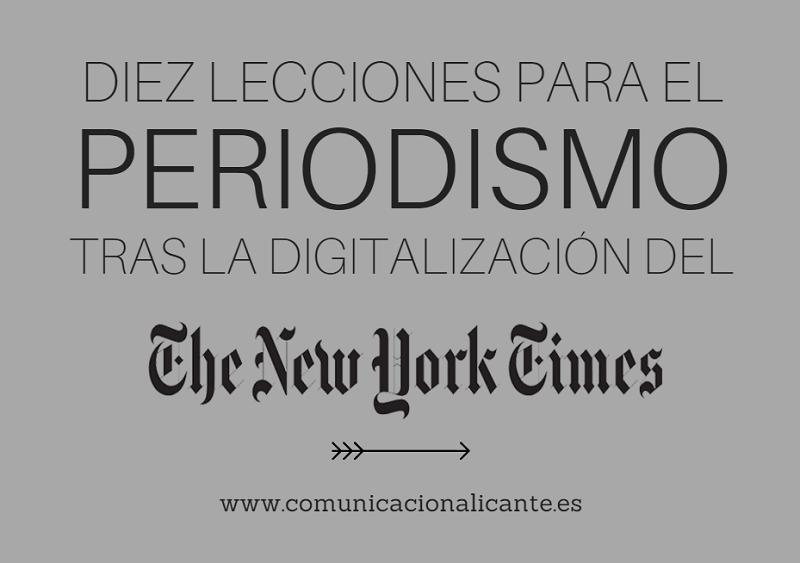 La digitalización del New York Times deja valiosas lecciones aplicables a otros medios.