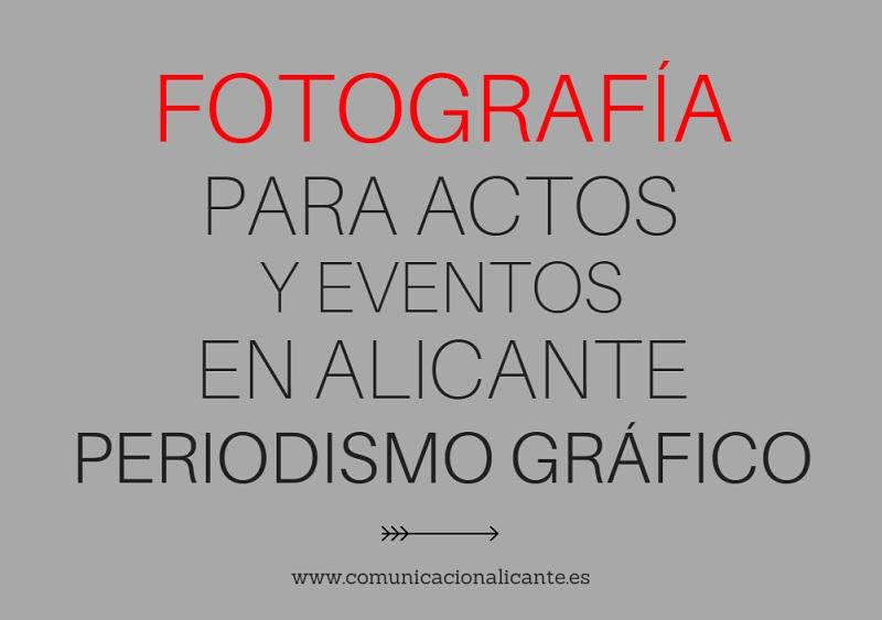 La fotografía para actos y eventos en Alicante es un sector al alza en la ciudad
