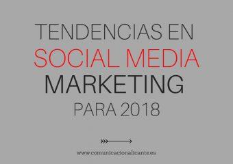Tendencias en social media marketing para 2018