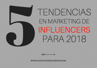 Cinco novedades en marketing de influencers para 2018